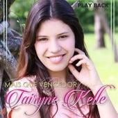 Mais Que Vencedor (Playback) von Tairyne Kelle