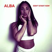 Don't Start now (Dua Lipa Cover Mix) de Alba