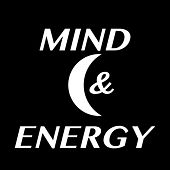 Mind and Energy by ItZz MudZz