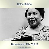 Remastered Hits Vol. 2 (All Tracks Remastered) by Helen Humes