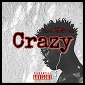 Crazy by Lume