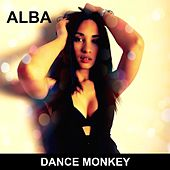 Dance Monkey (Tones & I Cover Mix) de Alba