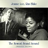 The Newest Sound Around (Remastered 2020 - Stereo Edition) by Jeanne Lee