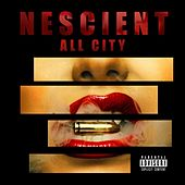 Nescient by All City