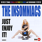 Just Enjoy It! by The Insomniacs