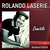 Domitila (Remastered) de Rolando LaSerie