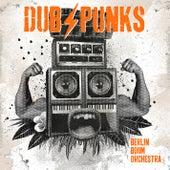Dub Punks von Berlin Boom Orchestra