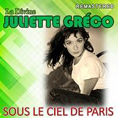 Sous le ciel de Paris (Remastered) von Juliette Greco