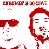 Shockwave by Chrome
