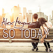 So Today by Alex Megane