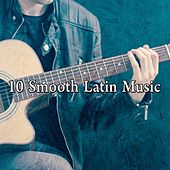 10 Smooth Latin Music by Instrumental