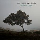 Essais, Volume 3 von Pierre de Bethmann Trio