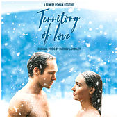 Territory Of Love (Original Soundtrack) by Mathieu Lamboley