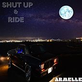 Shut Up & Ride by Armelle