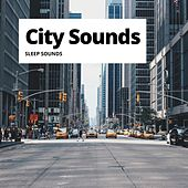 City Sounds by Sleep Sounds