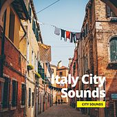 Italy City Sounds by Relaxation Channel