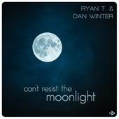 Can't Resist the Moonlight de Ryan T