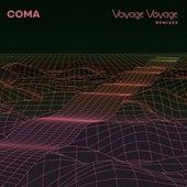 Voyage Voyage Remixes by Coma