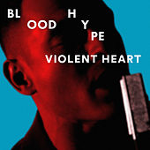 Violent Heart by Bloodhype