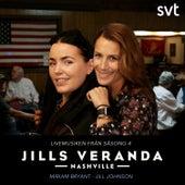 Jills Veranda Nashville (Livemusiken från säsong 4) [Episode 1] de Jill Johnson