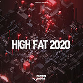 High Fat 2020 by Various Artists