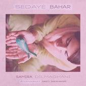 Sedaye Bahar by Samira