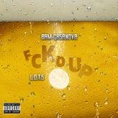 Fckd Up (feat. L.o.t.s) by Bam Gasanova