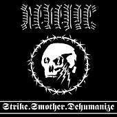 Strike.Smother.Dehumanize von Revenge