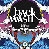 Backwash by DJ Feio by Various Artists