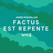 Factus Est Repente von NYCGB Fellowship Octet