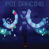 Poi Dancing by Various Artists
