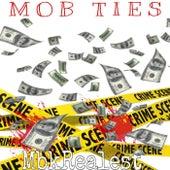 Mob Ties de MBKRealest