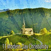 11 Modern Day Christianity by Christian Hymns