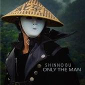 Only the Man de Shinnobu