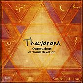 Thevaram: Outpourings of Tamil Devotion by Sounds of Isha