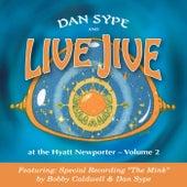 At the Hyatt Newporter, Vol. 2 de Dan Sype