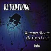 Romper Room Gangster de Da 'Unda' Dogg
