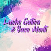 Lucho Gática & Yaco Monti de Yaco Monti Lucho Gática