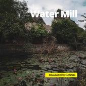Water Mill von Rain Sounds (2)