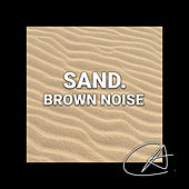Brown Noise Sand (Loopable) von Entspannungsmusik