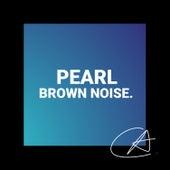 Brown Noise Pearl (Loopable) de Relajacion Del Mar