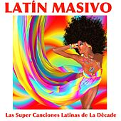 Las Super Canciones Latinas de la Década van Various Artists