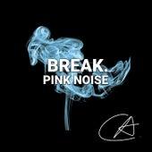 Pink Noise Break (Loopable) by Sleepy Times