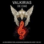 Un Recorrido por las Bandas Sonoras de Ayer y de Hoy de Valkirias de Cine