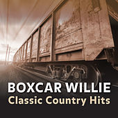 Time Life Presents: Classics of Boxcar Willie de Boxcar Willie