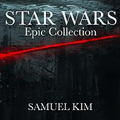 Star Wars: Epic Collection by Samuel Kim