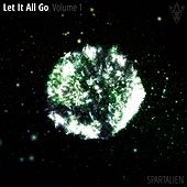 Let It All Go, Volume 1 by Spartalien