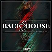 Back 2 House, Vol. 5 by Various Artists