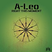 Right This Moment by Aleo