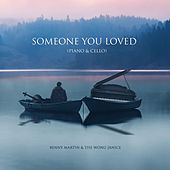 Someone You Loved (Piano & Cello) von Benny Martin